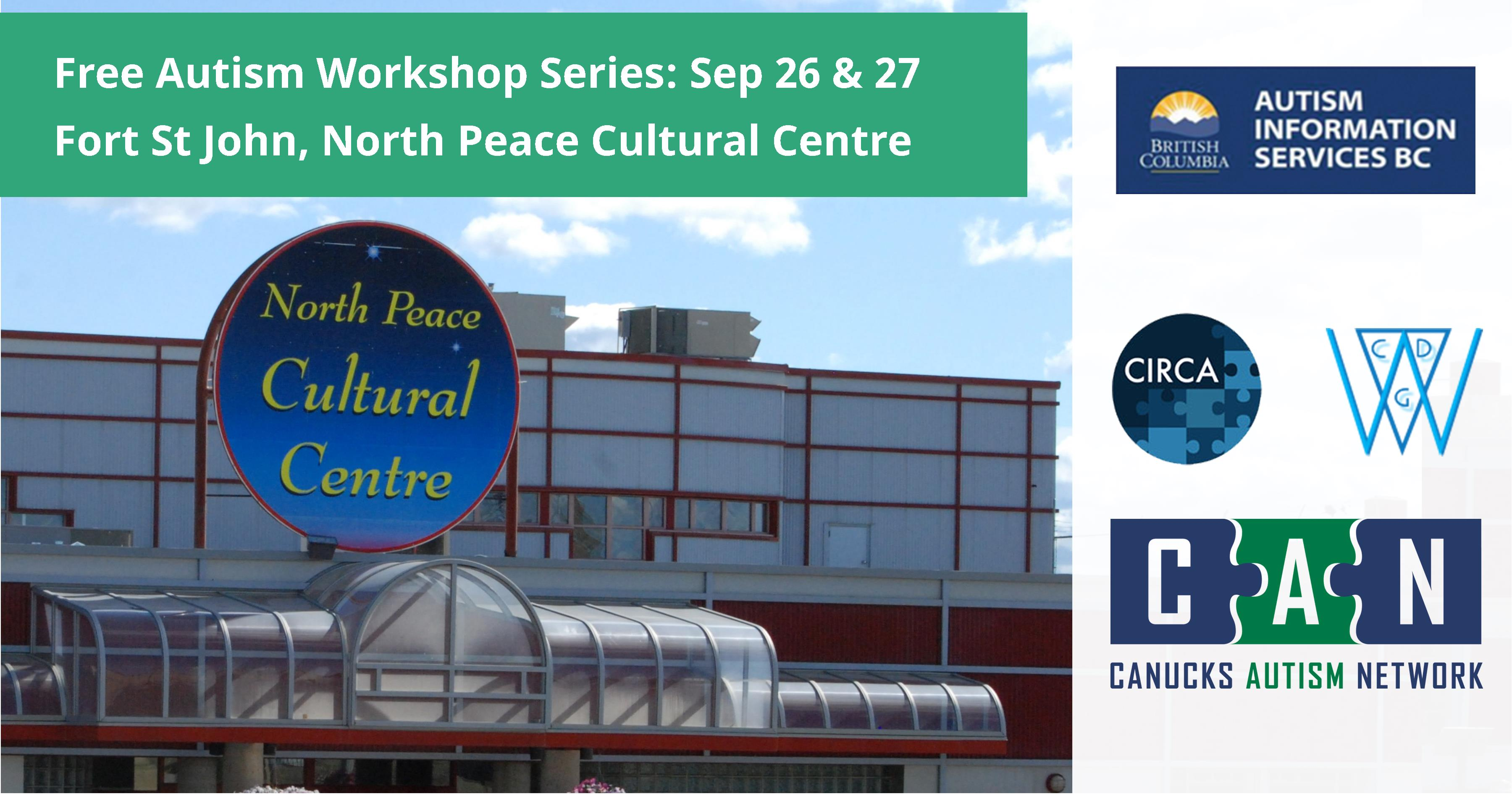 Fort St John autism workshop series on September 26 and 27 at North Peace Cultural Centre